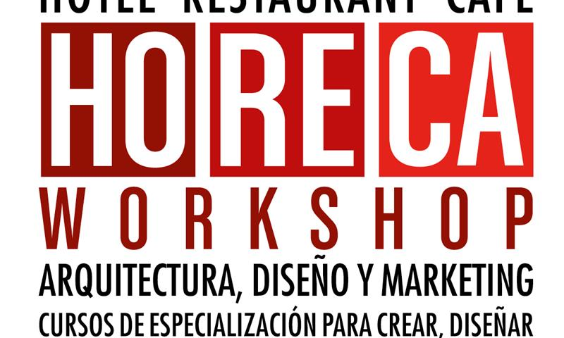 HoReCa Workshop- Arquitectura,Diseño y Marketing in spagnolo - Milano Business School