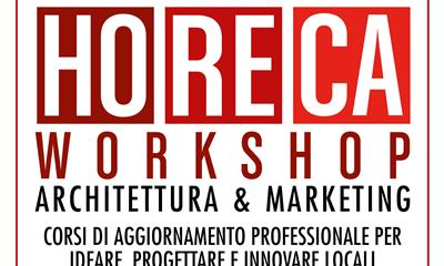 """HoReca Workshop - Architettura & Marketing"" in italiano"