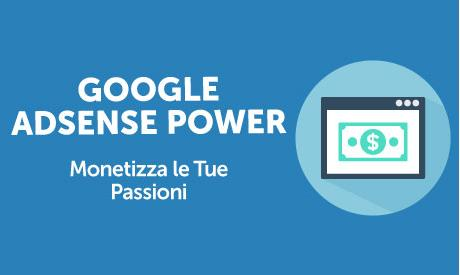 Corso Online Google AdSense Power: Monetizza le Tue Passioni - Life Learning