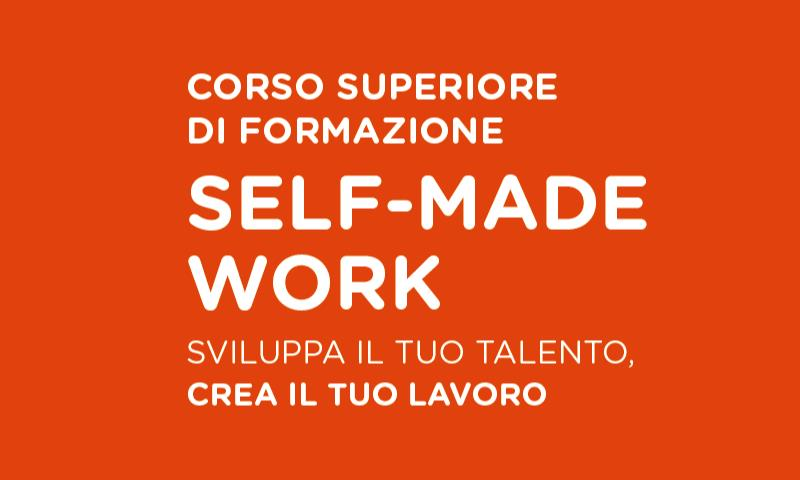 Self-Made Work - Realizza il tuo sogno, crea la tua impresa - FpS Media