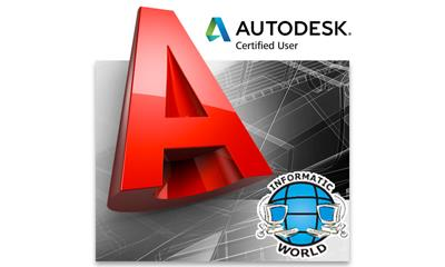 AUTODESK AUTOCAD: CERTIFIED USER - Informatic World Associazione No Profit