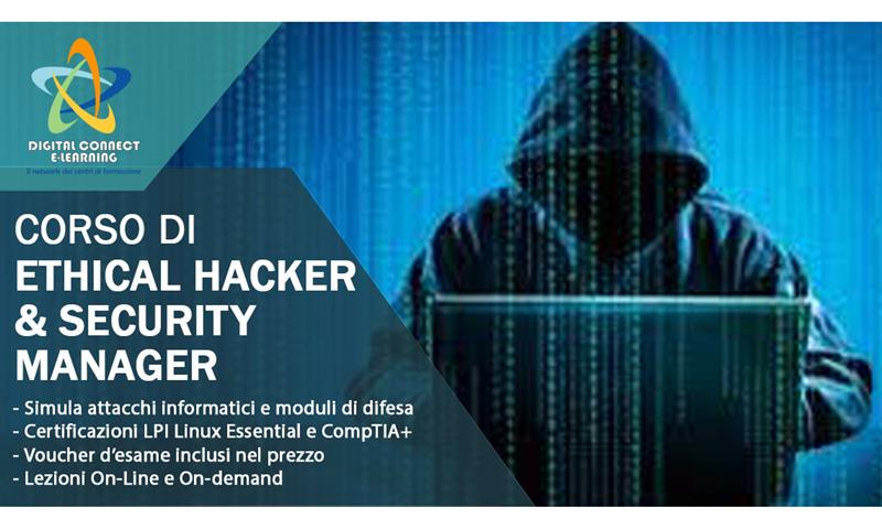 Corso di Ethical Hacker & Security Manager - Digital Connect Elearning