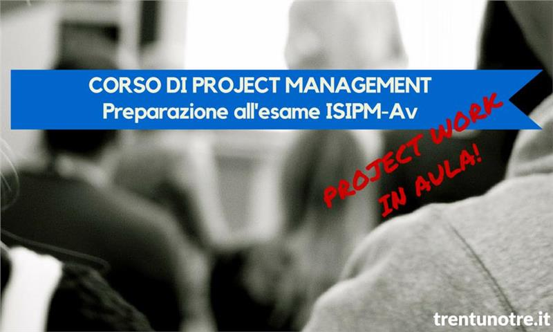 CORSO AVANZATO DI PROJECT MANAGEMENT - TrentunoTre